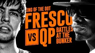 KOTD - Rap Battle - Fresco vs QP | #BATB3