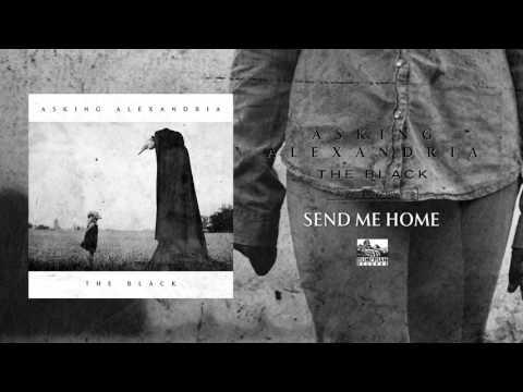 Xxx Mp4 ASKING ALEXANDRIA Send Me Home 3gp Sex