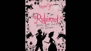 Rubinrot (Liebe geht durch alle Zeiten 1) Kerstin Gier Hörbuch