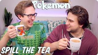 Pokemon | Spill the Tea w/ Evan Edinger & Sammy Paul