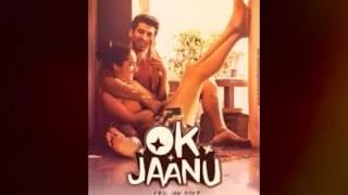 Ok Jaanu Title Track HD SONG ORIGINAL TRACK Full Video Song Chalna Kuch Karte Hain