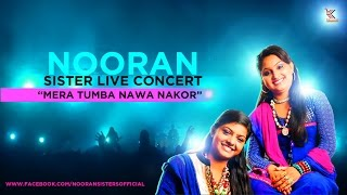 Nooran Sisters Live Concert :- Mera Tumba Nawa Nakor | Live Concert 2015 | Official Full Video HD