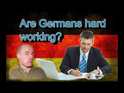 watch Germany, how it is: Hard working Germans? Work culture in Germany