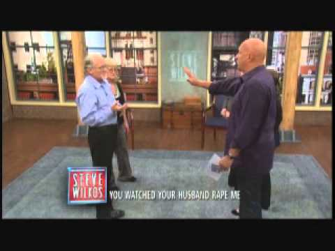 You Watched Your Husband Rape Me (The Steve Wilkos Show)