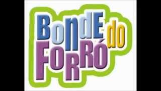 BONDE DO FORRÓ - Volume 01 - CD Completo
