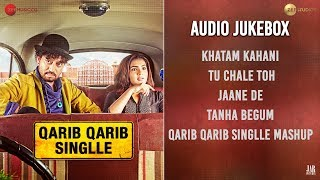 Qarib Qarib Singlle - Full Movie Audio Jukebox | Irrfan & Parvathy