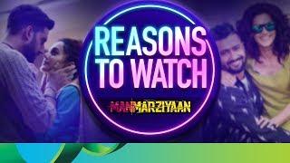 Reasons to Watch - Manmarziyaan | Abhishek Bachchan, Taapsee Pannu & Vicky Kaushal