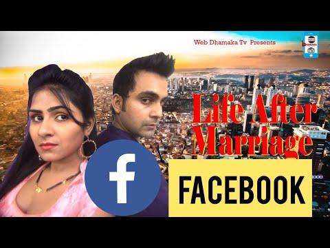 Life After Marriage Ep02  | Facebook  पर फोटो  लाइक  क्यों नहीं किया | web Dhamaka tv