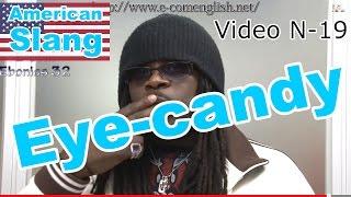Slang Afro Américain - Argot Anglais 19/32 : Betty, bird, bootylicious, eye-candy, Shorty