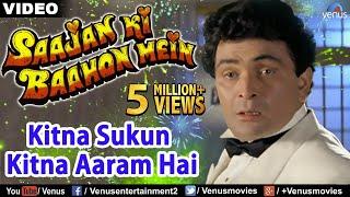 Kitna Sukun Kitna Aaram (Saajan Ki Baahon Mein)