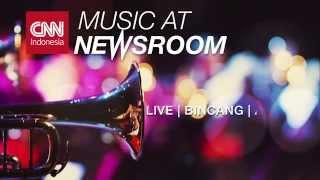 CNN Indonesia Music at Newsroom Wih Rio Sidik