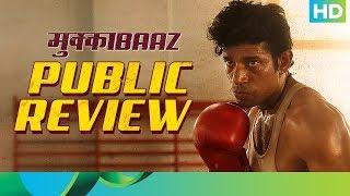 Mukkabaaz   Public Review   In Cinemas Now