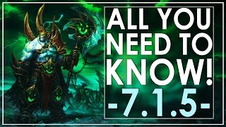 WoW Legion Patch 7.1.5 - All You Need To Know!