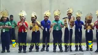 D.BALA JOY DADY, PRT, K.V.MINAMBAKKAM - BE CAREFUL AN ACTION SONG
