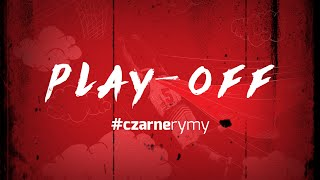 #CzarneRymy w rytmie play-off 2016! #tblpl
