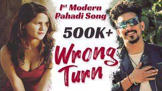 Wrong Turn - Latest Garhwali Song - Nirala G feat. Puja Negi - Nirala Nation Production