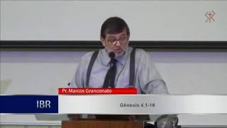 Genesis 4.10-16 - A maldição de Caim (Parte 1) - Pr. Marcos Granconato