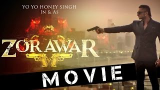 Zorawar 2016 Full Movie | Yo Yo Honey Singh | Vinnil Markan | Sagar Pandya