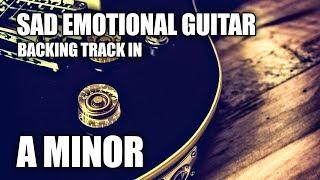 Sad Emotional Guitar Backing Track In A Minor