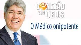 O médico onipotente - Pr Hernandes Dias Lopes