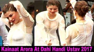 H0t Actress Kainaat Arora At Dahi Handi Utsav Ghatkopar 2017