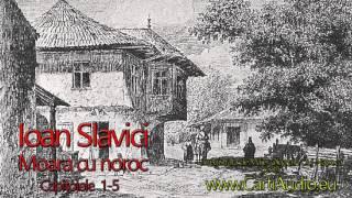 Ioan Slavici - Moara cu noroc -  1-5
