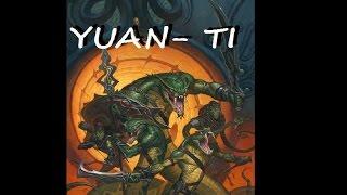 Monster Ecology: Yuan-ti