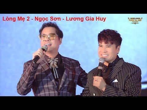Song Ca Bài Tủ Để Đời Lòng Mẹ 2 Danh Ca Ngọc Sơn ft Lương Gia Huy Liveshow 1 Lương Gia Huy