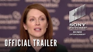 Still Alice - Official Trailer- Now on Blu-ray & Digital HD