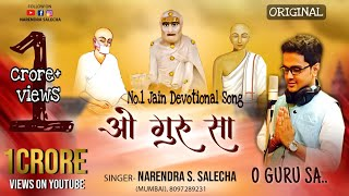 O Guru Sa_Jain Devotional Song_By Narendra Salecha.