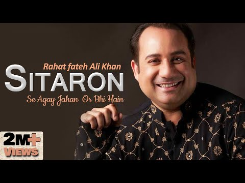 Rahat Fatah Ali Khan - Sitaron Se Aage Jahan Aur Bhi Hain