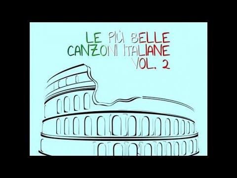 Le più belle canzoni italiane vol.2