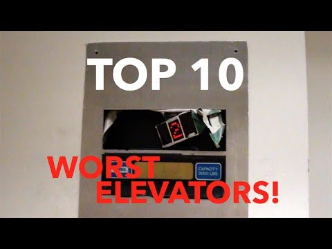 TOP 10 WORST ELEVATORS The Elevator Show