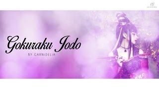 GARNiDELiA - Gokuraku Jodo 極楽浄土【Rom|Kan|Eng Lyrics】