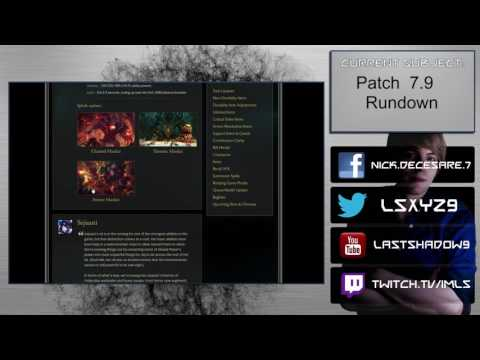 Patch 7.9 Rundown