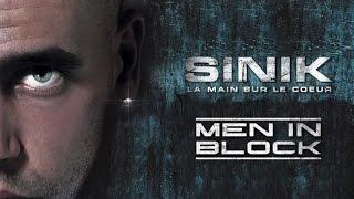 Sinik - Men In Block (Son Officiel)