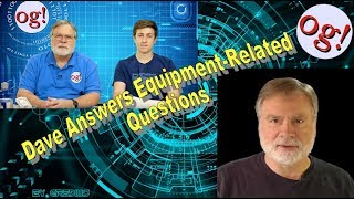 Dave Answers Equipment-Related Questions (#144)