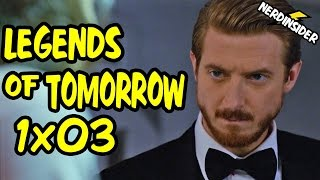 DC's Legends Of Tomorrow Episode 3 REACTION and REVIEW