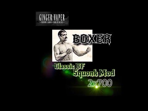 Xxx Mp4 BOXER MOD CLASSC BF SQUOK 2x700 MECHANICAL MOD By Ginger Vaper 3gp Sex