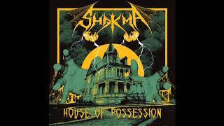 Shakma - House of Possession (Full Album, 2018)