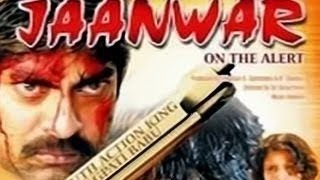 Janwar - On The Alert - Full Length Action Hindi Movie