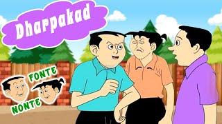 Nonte Fonte │ Hindi Kids Animation │ Dharpakad