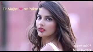 New Hindi Songs 2018 ❤ Phir Mujhe Dil Se Pukar Tu - Mohit Gaur ❤ Valentine's Day ❤ Latest Songs2018