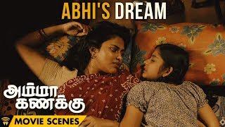 Amma Kanakku - Scenes | Abhi's Dream | Amala Paul | Ilaiyaraaja | Ashwiny Iyer Tiwari