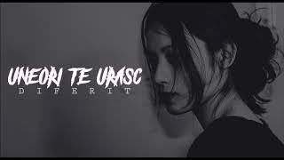 Diferit - Uneori Te Urasc [Official Song]