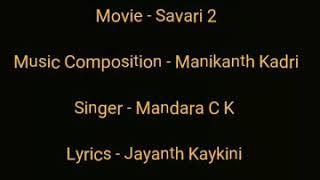 Ninna Danigaagi - Savari 2