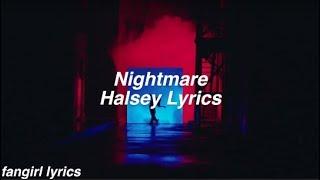 Nightmare    Halsey Lyrics
