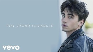 RIKI - Perdo le parole (Lyric Video)