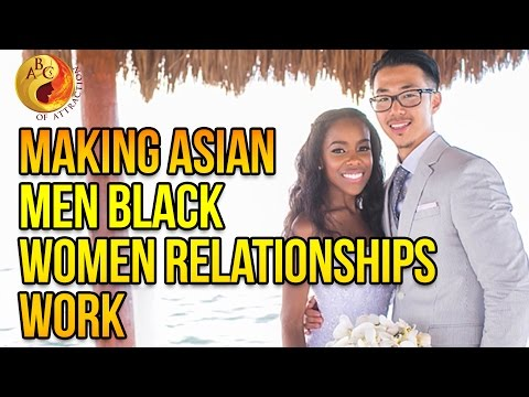 Asian male and black female relationships the