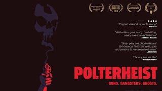 POLTERHEIST Official Trailer (2018) Crime - Horror - Comedy